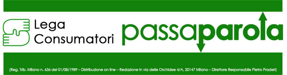 Passaparola: periodico d'informazione della lega consumatori